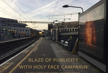 Blaze of publicity with Holy Face Campaign – EASTER 2017