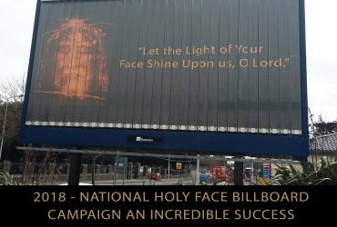 2018 – NATIONAL HOLY FACE BILLBOARD CAMPAIGN AN INCREDIBLE SUCCESS